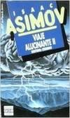 image of Viaje Alucinante II Destino: Cerebro (Spanish Edition)