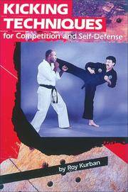Kicking Techniques for Competition & Self-Defense