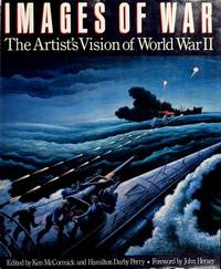 IMAGES OF WAR - The Artist's Vision of World War II