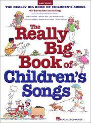 Really Big Book of Children's Songs ( Big Books of Music )
