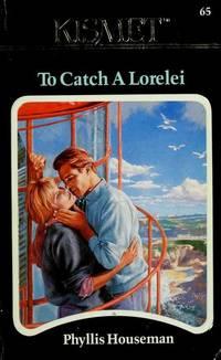 To Catch a Lorelei
