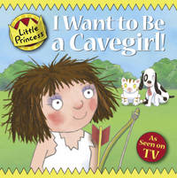 I Want To Be a Cavegirl! (Little Princess)(Chinese Edition)