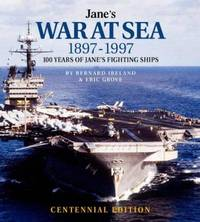 JANE'S WAR AT SEA 1897-1997: 100 YEARS OF JANE'S FIGHTING SHIPS CENTENNIAL EDITION