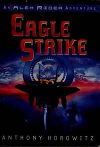Eagle Strike: Alex Rider--#4