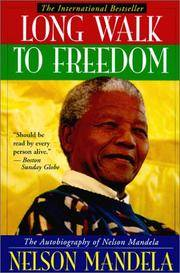 Long Walk To Freedom: The Autobiography Of Nelson Mandela (Turtleback School & Library...
