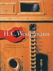 H.C. Westermann  Exhibition Catalogue and Catalogue Raisonne of Objects