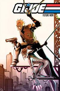 G.I. Joe: Future Noir, Vol. 1