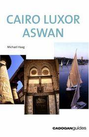 Cairo Luxor Aswan, 2nd (Country & Regional Guides - Cadogan)