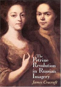 The Petrine Revolution in Russian Imagery