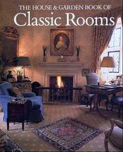 The House and Garden Book Of Classic Rooms