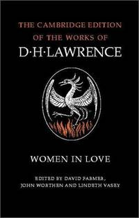 image of Women in Love (The Cambridge Edition of the Works of D. H. Lawrence)