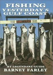 Fishing Yesterday's Gulf Coast