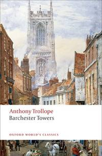 image of Barchester Towers (Oxford World's Classics)