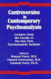 Controversies in Contemporary Psychoanalysis: Lectures from the Faculty of the New York Psychoanalytic Institute