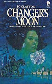 Changer's Moon (Duel of Sorcery, Book 3)