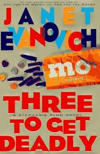 Three to Get Deadly by  Janet Evanovich - Paperback - Signed First Edition - 1997 - from Row by Row Bookshop and Biblio.com