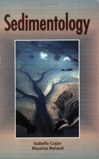 Sedimentology by I. Cojan and M. Renard (2003, Paperback)