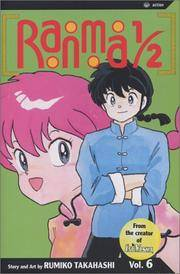 Ranma 1/2, Vol. 6 by Rumiko Takahashi - Paperback - Second Edition.  - 2003 - from McPhrey Media LLC (SKU: 60697)
