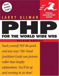 PHP for the World Wide Web, Second Edition by  Larry Ullman - Paperback - from The Book Cellar and Biblio.com