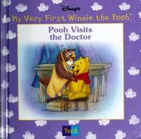 Pooh visits the doctor (Disney's My very first Winnie the Pooh) by Kathleen Weidner Zoehfeld