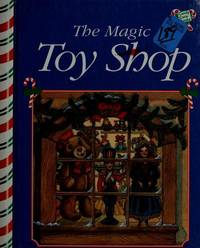The Magic Toy Shop [Hardcover] Carolyn Quattrocki