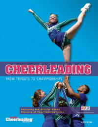 Cheerleading  from Tryouts to Championships