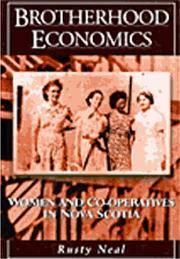 Brotherhood Economics: Women and Co-Operatives in Nova Scotia