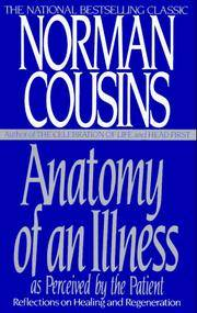 Anatomy Of an Illness As Perceived By the Patient by Cousins, Norman