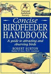 National Audubon Society Concise Bird Feeder Book
