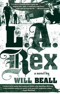 L.A. Rex by Will Beall - Paperback - September 2007 - from Dunaway Books (SKU: 158794)