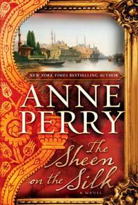 The Sheen on the Silk: A Novel