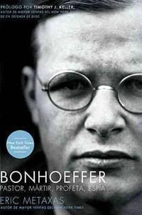 image of Bonhoeffer: Pastor, Mßrtir, Profeta, Esp?a
