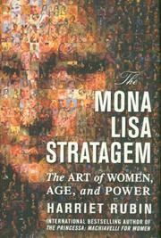 MONA LISA STRATAGEM: The Art Of Women, Age & Power