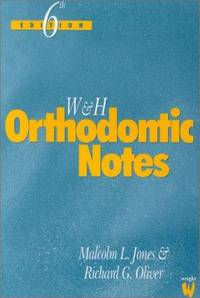 W & H Orthodontic Notes