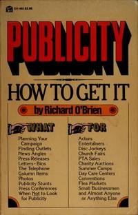 Publicity: How to Get It