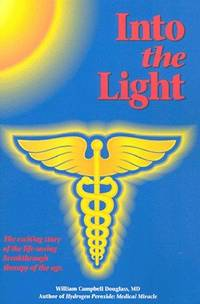 Into the Light by  William Campbell Douglass - Paperback - 1993-03-01 - from Orion LLC (SKU: 0962664650-11-17904920)
