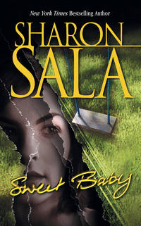 Sweet Baby by SHARON SALA - Paperback - October 2003 - from The Book Garden (SKU: 852130)
