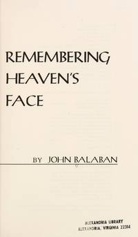 Remembering Heaven's Face: A Moral Witness in Vietnam