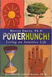 PowerHunch!: Living an Intuitive Life