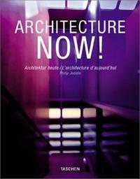 Architecture NOW! Architektur heute / L'architecture d'aujourd'hui