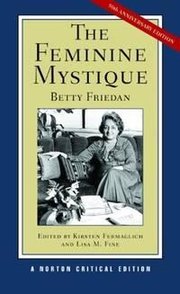 image of The Feminine Mystique (Norton Critical Editions)