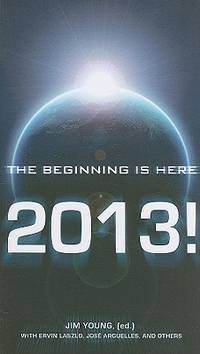 2013 : The Beginning Is Here