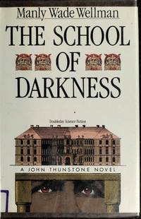 School of Darkness - A novel of John Thunstone