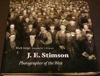 J.E. Stimson: Photographer of the West [SIGNED]