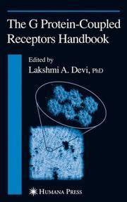 The G Protein Coupled Receptors Handbook