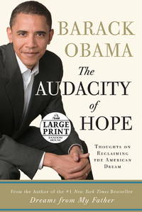 image of The Audacity of Hope: Thoughts on Reclaiming the American Dream (Random House Large Print)