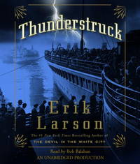 Thunderstruck by Erik Larson - 2006-04-07 - from Books Express and Biblio.com