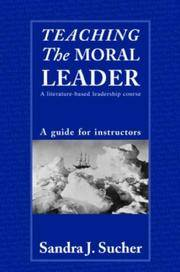 Teaching The Moral Leader: A Literature-based Leadership Course: A Guide for Instructors