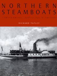 Northern Steamboats: Timiskaming, Nipissing & Abitibi