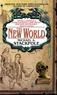 The New World: Book Three of The Age of Discovery